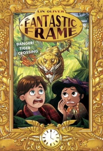 Danger! Tiger Crossing #1 (The Fantastic Frame)